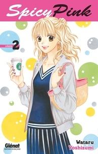 Wataru Yoshizumi - Spicy Pink - Tome 02.