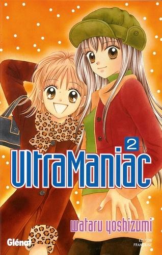 Wataru Yoshizumi - Ultra Maniac - Tome 02.