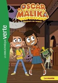 Watch Next - Oscar et Malika 07 - La momie.