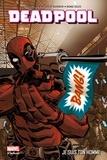 Way et  Barberi - Deadpool Tome 3 : Je suis ton homme.