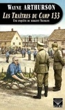 Wayne Arthurson - Les traîtres du camp 133 - Une enquête de sergent Neumann.