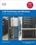 Wayne Lewis - LAN Switching and Wireless - CCNA Exploration Companion Guide.