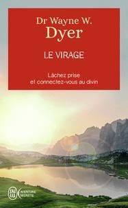 Wayne-W Dyer - Le virage.
