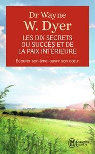 Meilleur livres audio à télécharger gratuitement Les dix secrets du succès et de la paix intérieure in French FB2 PDB PDF 9782290337042