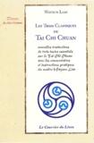 Waysun Liao - Les trois classiques du Tai Chi Chuan.
