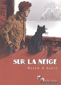 Wazem et  Aubin - Sur la neige.