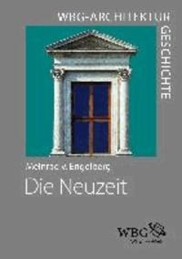 WBG Architekturgeschichte - Die Neuzeit (1450-1800) - Ordnung - Erfindung - Repräsentation.