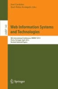 Web Information Systems and Technologies - 8th International Conference, WEBIST 2012, Porto, Portugal, April 18-21, 2012, Revised Selected Papers.