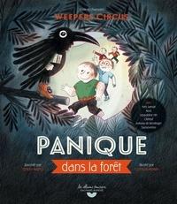 Weepers circus et Clotilde Perrin - Panique dans la forêt. 1 CD audio