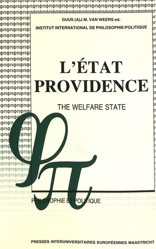 Weers guus jm Van - L'État-providence- The Welfare State - Un débat philosophique- A Philosophical Debate.