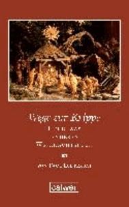 Wege zur Krippe - Ein etwas anderes Weihnachtsbuch.