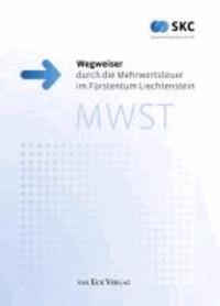 Wegweiser durch die Mehrwertsteuer im Fürstentum Liechtenstein.