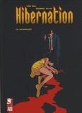 Wei Liu et Yuan Dong - Hibernation Tome 2 : Dérapages.