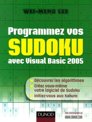 Wei-Meng Lee - Programmez vos Sudoku avec Visual Basic 2005.