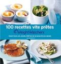 Weight Watchers - 100 recettes vite prêtes Weight Watchers - Pour tous les jours, prêtes en 30 minutes ou moins.