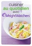 Weight Watchers - Cuisiner au quotidien avec WeightWatchers.