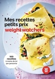 Weight Watchers - Mes recettes petit prix Weight Watchers.