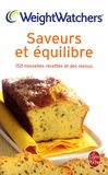 Weight Watchers - Saveurs et équilibre - 150 Nouvelles recettes et des menus.