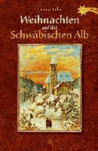 Weihnachten auf der Schwäbischen Alb.