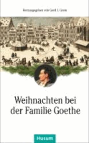 Weihnachten bei der Familie Goethe.