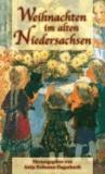 Weihnachten im alten Niedersachsen.