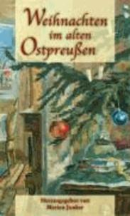 Weihnachten im alten Ostpreussen.