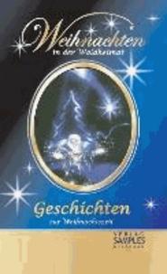 Weihnachten in der Waldheimat - Geschichten zur Weihnachtszeit.