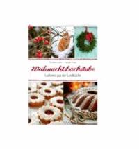 Weihnachtsbackstube - Leckeres aus der Landküche.