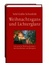 Weihnachtsgans und Lichterglanz - Literarische Weihnachtsdiners mit Geschichten und Rezepten.