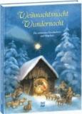 Weihnachtsnacht - Wundernacht - Die schönsten Geschichten und Märchen.