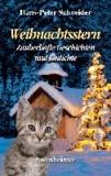 Weihnachtsstern - Zauberhafte Geschichten und Gedichte.