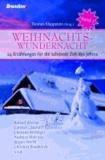 Weihnachtswundernacht 02 - 24 Erzählungen für die schönste Zeit des Jahres.