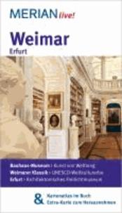 Weimar Erfurt - MERIAN live! - Mit Kartenatlas im Buch und Extra-Karte zum Herausnehmen.