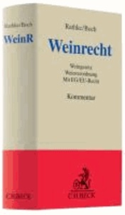 Weinrecht - Weingesetz, Weinverordnung mit EG/EU-Recht.