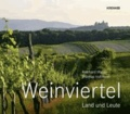 Weinviertel - Land und Leute.