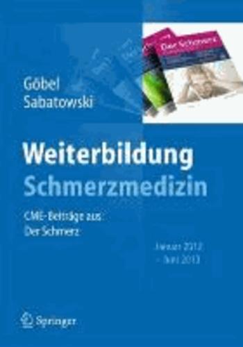 Weiterbildung Schmerzmedizin - CME-Beiträge aus: Der Schmerz, Januar 2012 - Juni 2013.