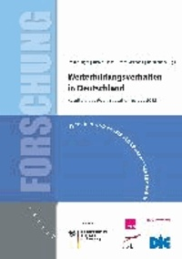 Weiterbildungsverhalten in Deutschland - Resultate des Adult Education Survey 2012.