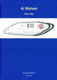 Weiwei Ai - Fan-tan.