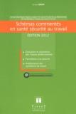 Weka - Schémas commentés en santé sécurité au travail - Fiches pratiques pour le CHSCT et les acteurs de la prévention.