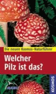 Welcher Pilz ist das?.