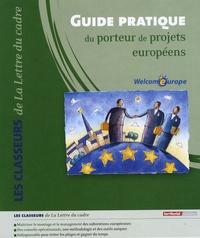 Welcomeurope - Guide pratique du porteur de projets européens.