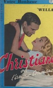 Wella - Christiane - Ou L'amour commande.