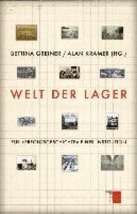 Welt der Lager - Zur »Erfolgsgeschichte« einer Institution.