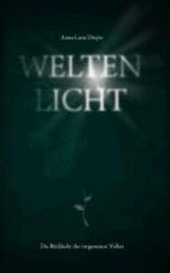Weltenlicht 1 - Die Rückkehr des vergessenen Volkes.
