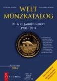 Weltmünzkatalog 20. & 21. Jahrhundert - 1900 - 2013.