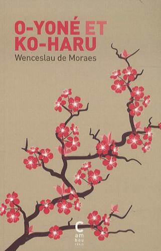 Wenceslau de Moraes - O-Yoné et Ko-Haru.