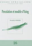 Wendelin Werner - Percolation et modèle d'Ising.