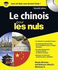 Wendy Abraham et Joël Bellassen - Le chinois pour les nuls. 1 CD audio