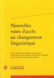 Wendy Ayres-Bennett et Anne Carlier - Nouvelles voies d'accès au changement linguistique.