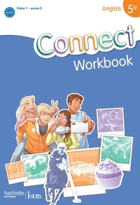 Wendy Benoit et Ghyslaine Lasbleiz - Anglais 5e Connect - Workbook.